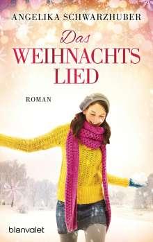 Angelika Schwarzhuber: Das Weihnachtslied, Buch