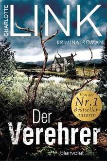 Charlotte Link: Der Verehrer, Buch
