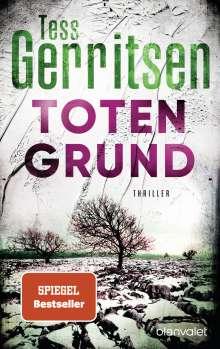 Tess Gerritsen: Totengrund, Buch