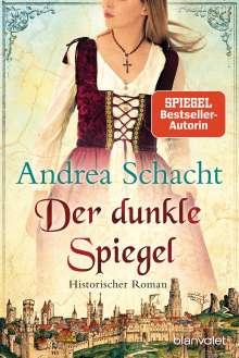 Andrea Schacht: Der dunkle Spiegel, Buch