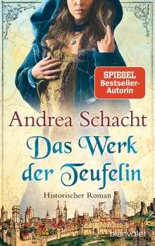 Andrea Schacht: Das Werk der Teufelin, Buch