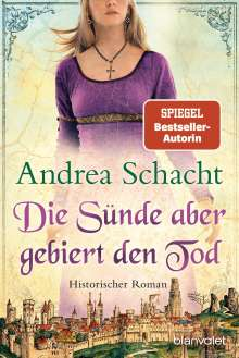 Andrea Schacht: Die Sünde aber gebiert den Tod, Buch