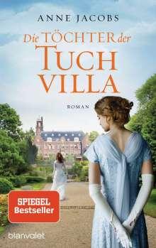 Anne Jacobs: Die Töchter der Tuchvilla, Buch