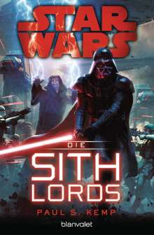 Paul S. Kemp: Star Wars(TM) - Die Sith-Lords, Buch