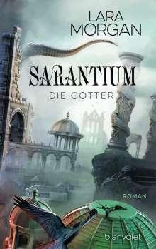 Lara Morgan: Sarantium - Die Götter, Buch
