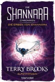Terry Brooks: Die Shannara-Chroniken: Die Erben von Shannara 3 - Elfenkönigin, Buch
