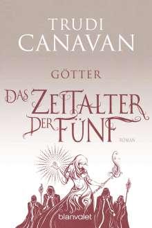 Trudi Canavan: Das Zeitalter der Fünf 3 - Götter, Buch