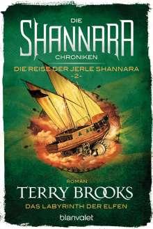 Terry Brooks: Die Shannara-Chroniken: Die Reise der Jerle Shannara 2 - Das Labyrinth der Elfen, Buch