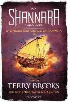 Terry Brooks: Die Shannara-Chroniken: Die Reise der Jerle Shannara 3 - Die Offenbarung der Elfen, Buch