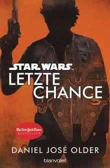 Daniel José Older: Star Wars(TM) - Letzte Chance, Buch