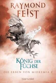 Raymond Feist: Die Erben von Midkemia 2 - König der Füchse, Buch