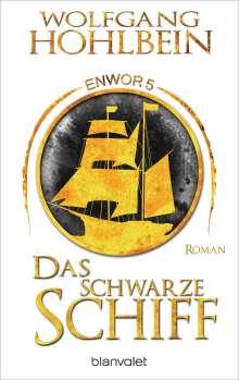 Wolfgang Hohlbein: Das schwarze Schiff - Enwor 5, Buch