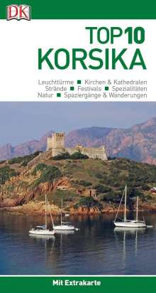 Richard Abram: Top 10 Reiseführer Korsika, Buch