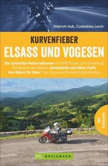 Dietrich Hub: Kurvenfieber Elsass und Vogesen, Buch