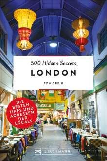 Tom Greig: 500 Hidden Secrets London, Buch
