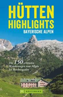 Anette Späth: Hütten-Highlights Alpen, Buch