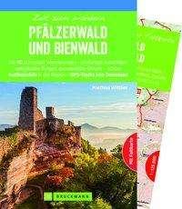 Matthias Wittber: Zeit zum Wandern Pfälzerwald und Bienwald, Buch