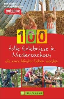 Knut Diers: 100 tolle Erlebnisse in Niedersachsen, die eure Kinder lieben werden, Buch
