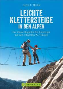 Eugen E. Hüsler: Leichte Klettersteige in den Alpen, Buch