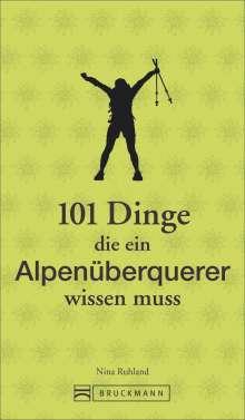 Nina Ruhland: 101 Dinge, die ein Alpenüberquerer wissen muss, Buch