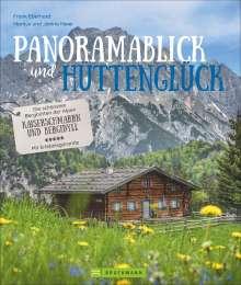 Markus Meier: Panoramablick und Hüttenglück, Buch