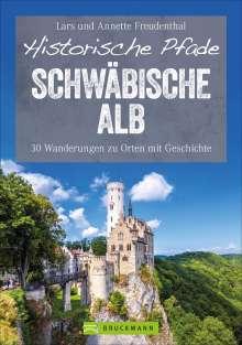 Lars Freudenthal: Historische Pfade Schwäbische Alb, Buch