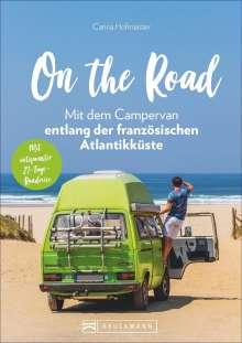 Carina Hofmeister: On the Road - Mit dem Campervan entlang der französischen Atlantikküste, Buch