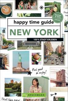 Ted Steinebach: happy time guide New York, Buch