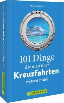 Klaus Viedebantt: 101 Dinge, die man über Kreuzfahrten wissen muss, Buch