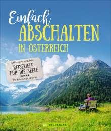 Lisa Bahnmüller: Einfach abschalten in Österreich, Buch