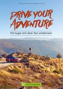 Clémence Polge: Drive your adventure - Portugal mit dem Van entdecken, Buch