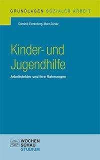 Dominik Farrenberg: Kinder- und Jugendhilfe, Buch