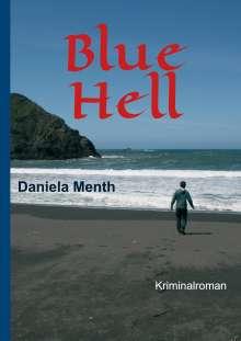 Daniela Menth: Blue Hell, Buch