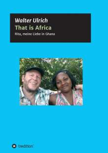 Walter Ulrich: That is Africa, Buch