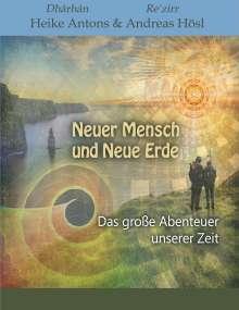 Heike Antons: Neuer Mensch und Neue Erde, Buch