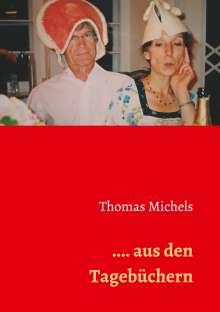 Thomas Michels: ... aus den Tagebüchern, Buch