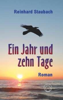 Reinhard Staubach: Ein Jahr und zehn Tage, Buch