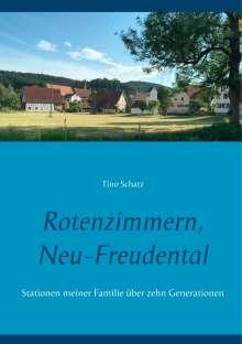 Tino Schatz: Rotenzimmern, Neu-Freudental, Buch