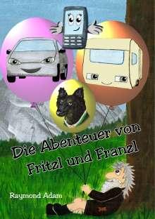 Raymond Adam: Die Abenteuer von Fritzl und Franzl, Buch