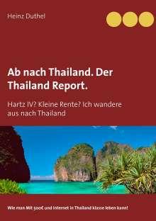 Heinz Duthel: Ab nach Thailand. Der Thailand Report., Buch