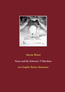Martin Welzel: Nanu und die Schwarze T-Maschine, Buch