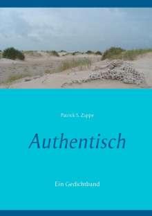 Patrick S. Zappe: Authentisch, Buch