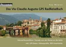 Kay Wewior: Das Via Claudia Augusta GPS RadReiseBuch, Buch