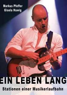 Markus Pfeffer: Ein Leben lang, Buch