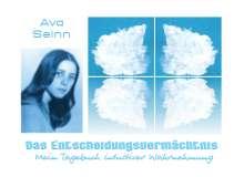 Ava Seinn: Das Entscheidungsvermächtnis, Buch