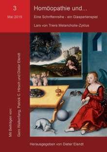 Gero Wallenfang: Homöopathie und... Eine Schriftenreihe - ein Glasperlenspiel. Nr.3, Buch