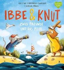 Kristina Scharmacher-Schreiber: Ibbe & Knut - Zwei Freunde und das Meer, Buch