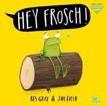 Kes Gray: Hey Frosch!, Buch