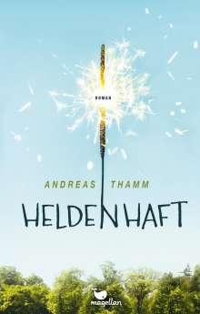 Andreas Thamm: Heldenhaft, Buch