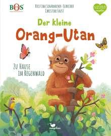 Kristina Scharmacher-Schreiber: Der kleine Orang-Utan - Zu Hause im Regenwald, Buch